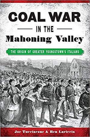 "From the Italian American Press: ""Coal War in the Mahoning Valley"""