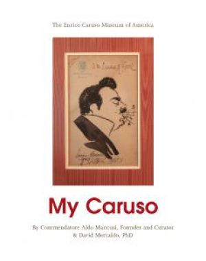 From the Italian American Press - My Caruso
